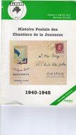 Histoire Postale Des Chantiers De La Jeunesse - 1940 - 1945 - Carnévalé - Sinais Edité En 1985 - Filatelia E Storia Postale