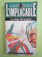 99  ** Le Laser De La Peur **  L'IMPLACABLE  11/1996 - Livres, BD, Revues