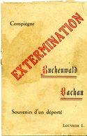 Livre : Compiegne , Extermination , Souvenir D 'un Déporté , Buchenwals - Non Classés