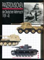Panzerdivisionen Der Deutschen Wehrmacht 1939-1945. Rosado, Jorge/ Bishop, Chris - Bücher