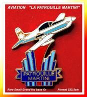 """SUPER PIN'S AVIONS : Le RARE PIN'S De La """"PATROUILLE MARTINI"""" En émail Grand Feu Base Or, Format 3X2,5cm - Airplanes"""