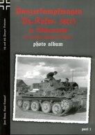 Panzerkampfwagen Pz. Kpfw. 38 (t) In Wehrmacht - 7th, 8th, 12th, 19th, 20th And 20th Panzer Division. Photo Album - Englisch