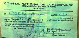 GUERRE 1939 / 1945 RESISTANCE CONSEIL NATIONAL DE LA RESISTANCE AUTORISATION DE PORTER L'INSIGNE FFI - Documents