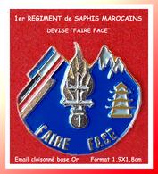 """SUPER PIN'S MILITARIA : 1er REGIMENT De SAPHIS MAROCAINS, Devise """"laisser Faire"""" Email Base Or Cloisonné, 1,9X1,8cm - Militares"""