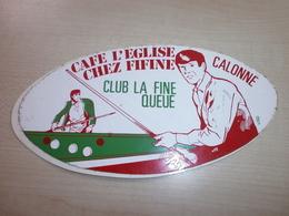 Autocollant Ancien CALONNE Café L'église Chez FIFINE Club La Fine Queue - Vignettes Autocollantes