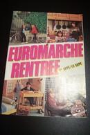 TOULON - LA VALETTE DU VAR   PUBLICITE  - CATALOGUE  -EUROMARCHE  -( Pas De Reflet Sur L'original ) 1982 - Livres, BD, Revues