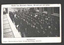 Middagappèl - Uitgave Advertentiebureau Nederl. Kiosken-Maatschappij, Rotterdam - Publiciteit Van Rossem's Troost - Caserme