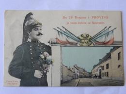 CPA  (77) Seine Et Marne - Du 29è Dagrons à PROVINS  Je Vous Envoie Ce Souvenir - Fantaisie Militaire - Provins