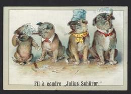 """FIL A COUDRE """" JULIUS SCHURER """" * CHIENS * CIGARES * 1897 - Petit Format : ...-1900"""