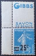 "R1615/144 - 1926 - TYPE SEMEUSE - N°217 NEUF** CdF Avec Publicité "" GIBBS SAVON DE BEAUTE "" - Francia"