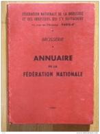 ANNUAIRE DE LA FEDERATION NATIONALE DE BROSSERIE - Basteln