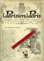 LE PARISIEN De PARIS No 3 Du 24 Janvier 1897. 16 Pages Dim: 25X33. Médecins De Nuit, Les Halles Centrales - Zeitungen - Vor 1800