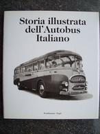 STORIA ILLUSTRATA DELL'AUTOBUS ITALIANO - Engines