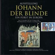 AUSSTELLUNG - JOHANN DER BLINDE - EIN FÜRST IN EUROPA   200x180mm  2 Scans - Luxembourg