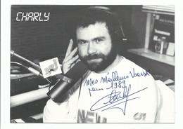 CPM Animateur Radio NRJ CHARLY Mes Meilleurs Voeux Pour 1989 Autographe Original - Artiesten
