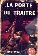 """Edgar Wallace - La Porte Du Traître - Hachette """" L'énigme """" - ( 1940 ) - Livres, BD, Revues"""