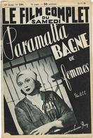 Le Film Complet N°2191 Du 26-11-1938 - Paramatta Bagne De Femmes Raconté Par Lucien Ray - Livres, BD, Revues