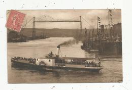 Cp, Bateau à Vapeur , 76 , ROUEN ,le Pont Transbordeur,  Voyagée 1917 - Ships