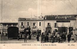 TUNISIE - FERRYVILLE UN COIN DE LA PLACE DU MARCHE - CYCLES PEUGEOT - Tunisia