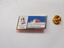 Beau Pin's , JO , Jeux Olympiques  Albertville 1992 , Crest Voland Cohennoz , Signé COJO 1992 - Olympic Games