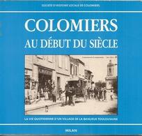 1H6  ---  31  COLOMIERS Au Début Du Siècle - Francia