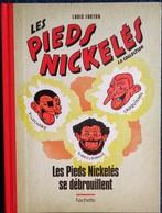 Louis Forton - Les Pieds Nickelés Se Débrouillent - Pieds Nickelés- Hachette - ( 2013 ) . - Pieds Nickelés, Les