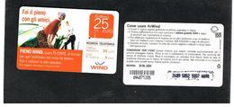 ITALIA  WIND - C&C (11^ ED) 2359 BIS (NON CATALOGATA) - PIENO WIND 25 SC. 30-06-2009 (PC, DATA ATTACCATA) USATA - RIF CP - Italie