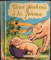 Germaine Bourret - Une Journée à La Ferme - Collection PAVILLON N° 9 - SAM / Éditions Vedette - ( EO 1953 ) . - Bücher, Zeitschriften, Comics