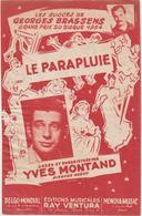 (GEO2)YVES ,  YVES MONTANT ,,  Le Parapluie , Paroles Et Musique GEORGES BRASSENS - Noten & Partituren