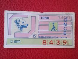 CUPÓN DE ONCE SPANISH LOTTERY LOTERIE SPAIN CIEGOS BLIND LOTERÍA ESPAÑA 1986 PERRO DOG CHIEN MAREMANO PASTOR MAREMMA VER - Billetes De Lotería