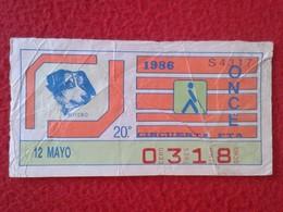 CUPÓN DE ONCE SPANISH LOTTERY LOTERIE SPAIN CIEGOS BLIND LOTERÍA ESPAÑA 1986 PERRO DOG CHIEN BOYERO VER FOTO Y DESCRIPCI - Billetes De Lotería