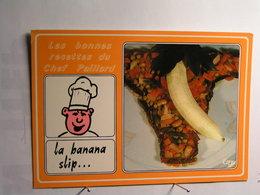 Humour - Les Bonnes Recettes Du Chef Paillard - La Banana Slip - Humour