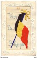 N°8705 - Carte Brodée - Vive La Belgique - Drapeau Belge - Brodées