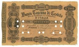 200 LIRE BANCA TOSCANA DI CREDITO FIRENZE II TIPO 02/01/1880 BB - [ 1] …-1946 : Kingdom