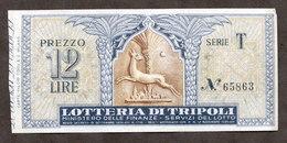 Biglietto Lotteria Di Tripoli - Serie T - Anno 1935 - Billets De Loterie