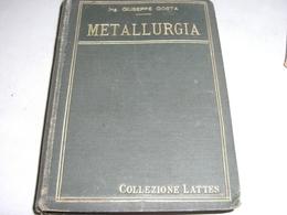 MANUALE METALLURGIA EDIZIONE LATTES -GIUSEPPE COSTA 1912 - Old Books