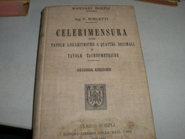 MANUALE HOEPLI CELERIMENSURA 1913 - Old Books