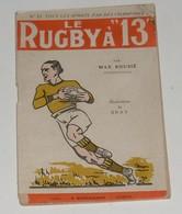 Le Rugby à 13 ,édition Bornemann,1946 - Sport