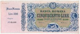 500 LIRE SPECIMEN - CON MATRICE BANCA ROMANA REGNO D'ITALIA 24/08/1872 SPL+ - [ 1] …-1946 : Kingdom