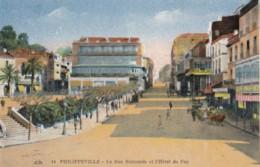 AN22 Philippeville, La Rue Nationale Et L'Hotel De Foy - Skikda (Philippeville)