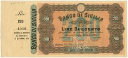200 LIRE SPECIMEN MATRICE BANCO DI SICILIA BIGLIETTO PORTATORE 23/09/1879 SUP - [ 1] …-1946 : Kingdom