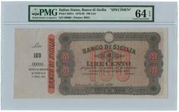 100 LIRE SPECIMEN MATRICE BANCO DI SICILIA BIGLIETTO PORTATORE 11/04/1879 QFDS - [ 1] …-1946 : Kingdom