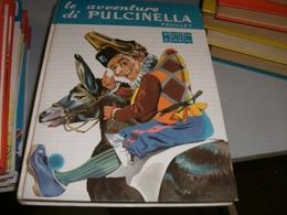 LIBRO LE AVVENTTURE DI PULCINELLA 1959 - Novelle, Racconti