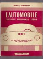 L AUTOMOBILE Les Moteurs A Quatre Temps Et A Deux Temps 124pg ©1958 DESBOIS TOURANCHEAU Auto Garage Motor TECHNIQUE Z125 - Auto