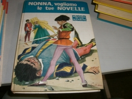 LIBRO NONNA VOGLIAMO LE TUE NOVELLE 1959 EDIZIONI SALANI - Novelle, Racconti