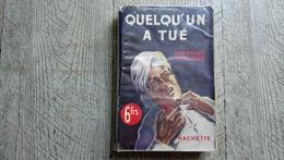Quelqu'un A Tué Par Edgar Wallace Hachette L'énigme 1947 TBE Policier - Livres, BD, Revues