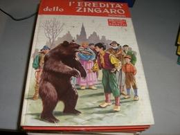 LIBRO L'EREDITA' DELLO ZINGARO  EDIZIONI SALANI 1963 - Novelle, Racconti