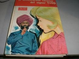 LIBRO LE AVVENTUROSE VACANZE DEL SIGNOR TITO 1970 - Novelle, Racconti
