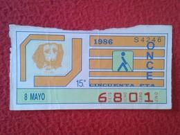 CUPÓN DE ONCE SPANISH LOTTERY LOTERIE SPAIN CIEGOS BLIND LOTERÍA ESPAÑA 1986 PERRO DOG CHIEN TECKEL PERROS DOGS  VER FOT - Billetes De Lotería