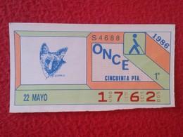 CUPÓN DE ONCE SPANISH LOTTERY LOTERIE SPAIN CIEGOS BLIND LOTERÍA ESPAÑA 1986 FAUNA FAUNE ZORRO FOX FUCHS RENARDE VOLPE - Billetes De Lotería